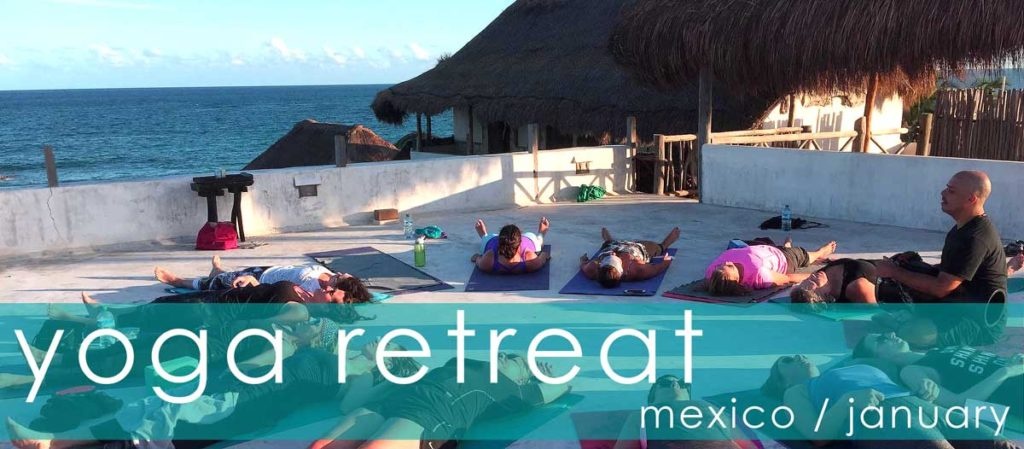 yoga retreat mexico january